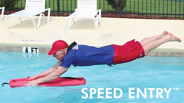 53c63a6e0ef The Speed Entry™ Maneuver is a revolutionary new lifesaving entry that  allows a rescuer to enter the water and reach a distressed or drowning  swimmer at a ...